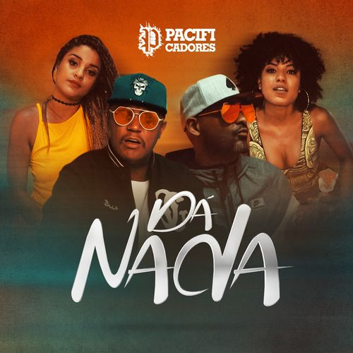 Baixar Música Dá Nada – Pacificadores (2018) Grátis