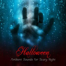 Various Artists: Halloween Ambient Sounds for Scary Night – Creepy