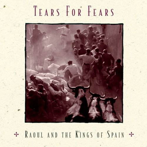 Tears for Fears - Sketches of Pain - Listen on Deezer