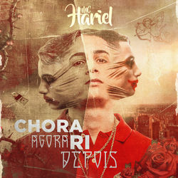 Mc Hariel – Chora Agora, Ri Depois 2020 CD Completo