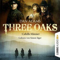 Three Oaks, Folge 06: Cahills Männer