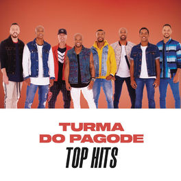 Turma do Pagode - CD Turma do Pagode Top Hits (2020)