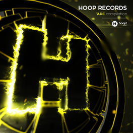 Album cover of Hoop Records Present ADE Compilation 2017