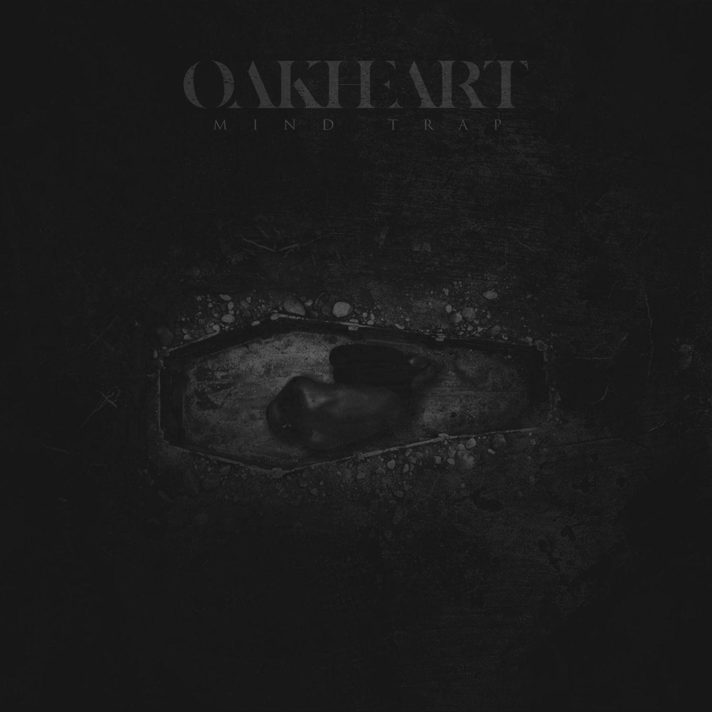 Oakheart - Mind Trap [single] (2020)