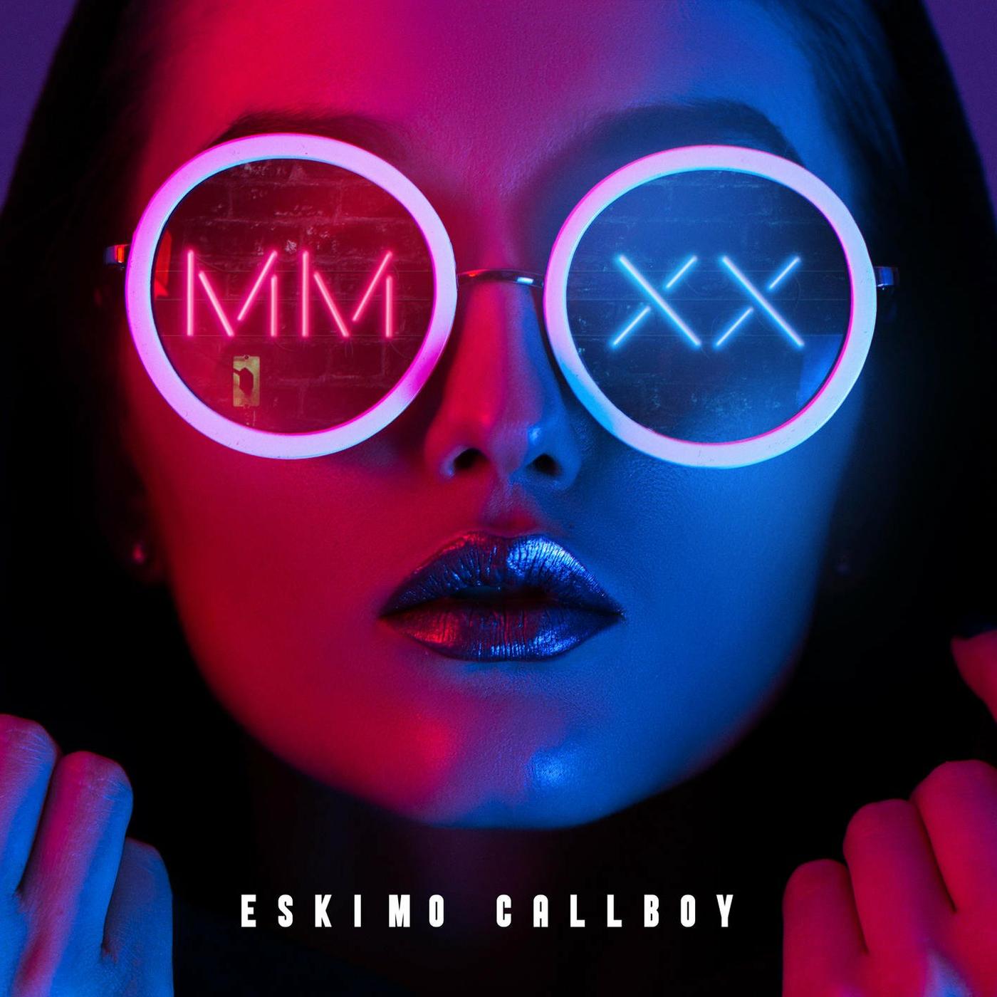 Eskimo Callboy - MMXX [EP] (2020)