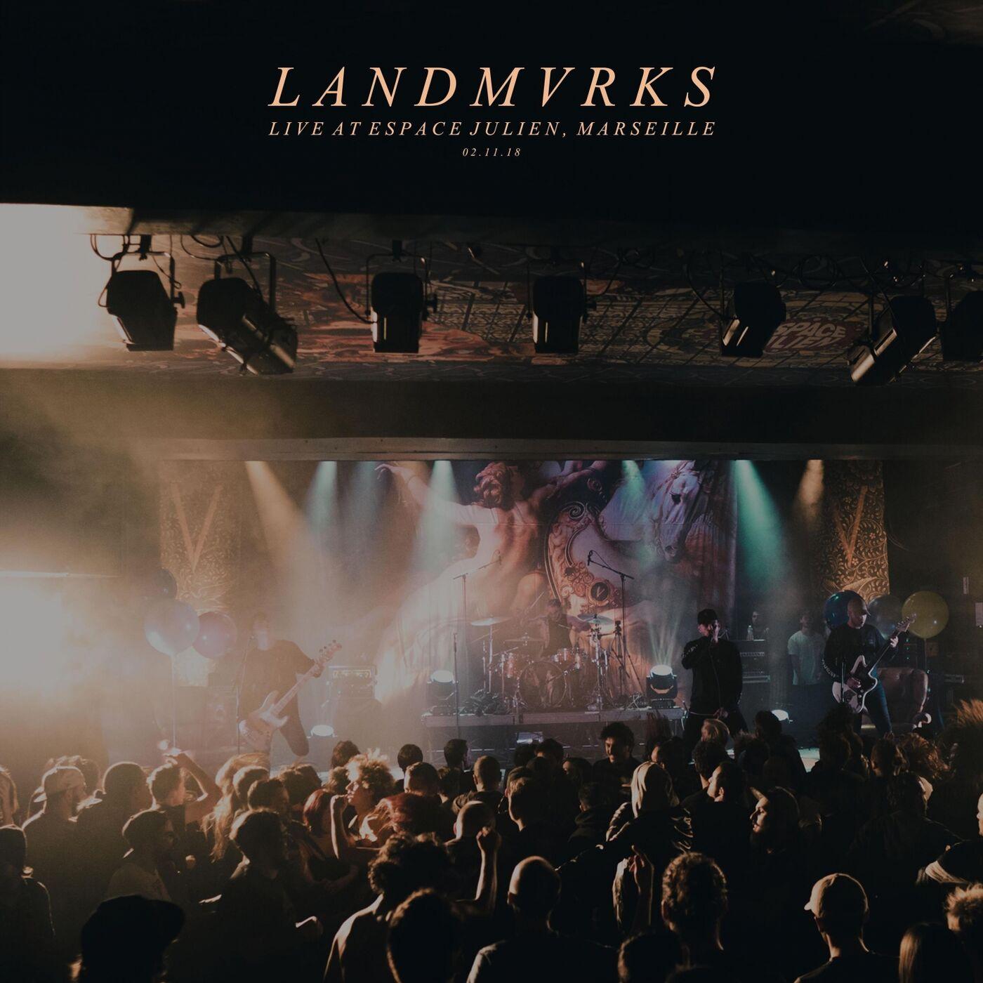 LANDMVRKS - Live at Espace Julien, Marseille (2019)