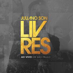 Juliano Son – Livres Ao Vivo Em São Paulo 2017 CD Completo