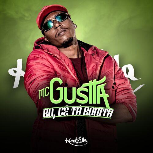 Baixar Bu, Cê Tá Bonita, Baixar Música Bu, Cê Tá Bonita - MC Gustta 2017, Baixar Música MC Gustta - Bu, Cê Tá Bonita 2017