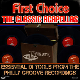 First Choice: The Classic Acapellas - Essential DJ tools