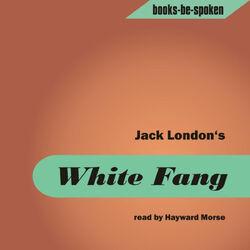 Jack London - White Fang read by Hayward Morse (MP3 Album)