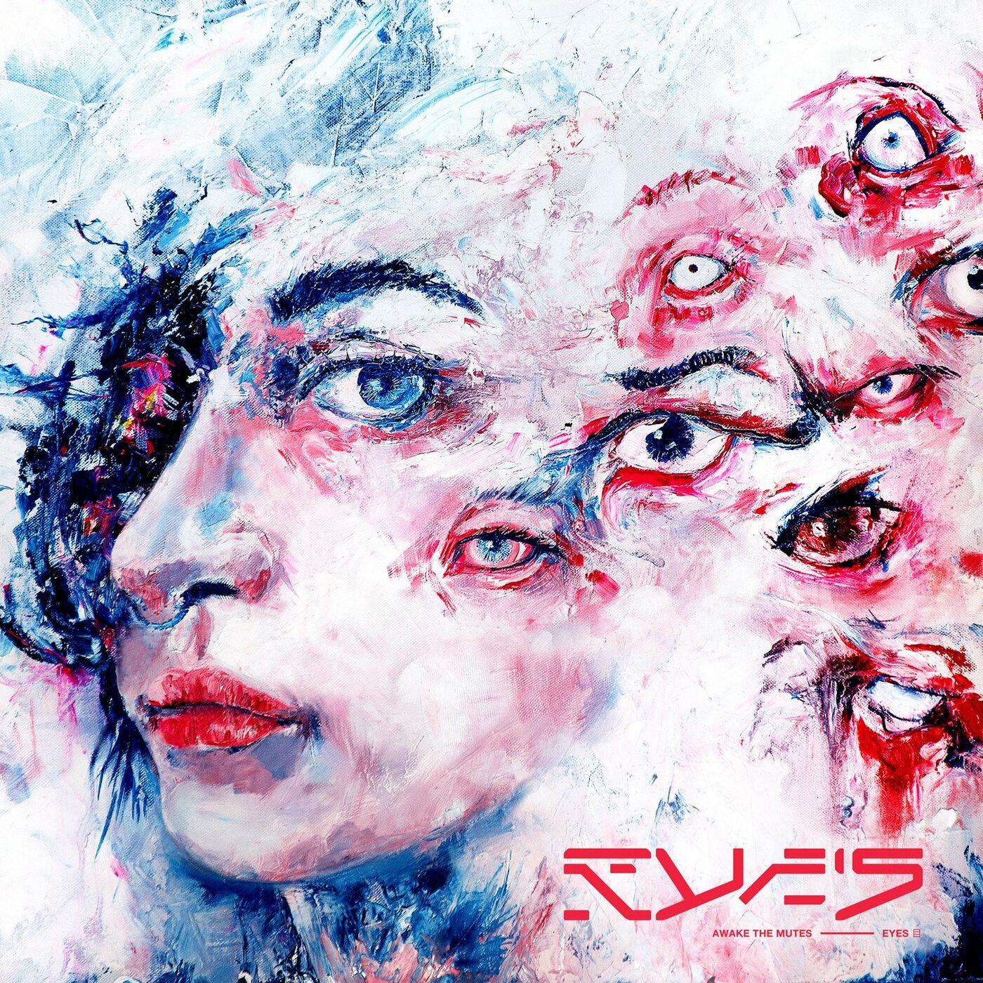 Awake The Mutes - Eyes (2020)