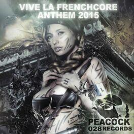 Album cover of Vive La Frenchcore