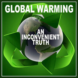 Various Artists - Global Warming - An Inconvenient Truth