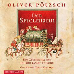Der Spielmann (Die Geschichte des Johann Georg Faustus)