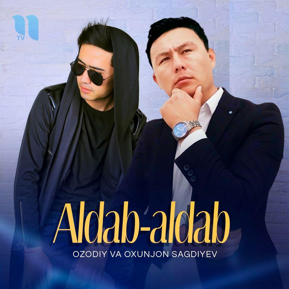 Ozodiy - Aldab-Aldab