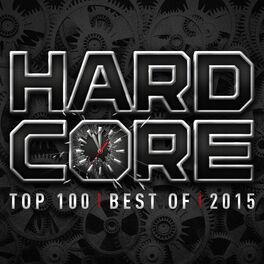 Album cover of Hardcore Top 100 Best Of 2015