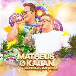 Capa Matheus e  Kauan – 10 Anos Na Praia (Ao Vivo) 2020