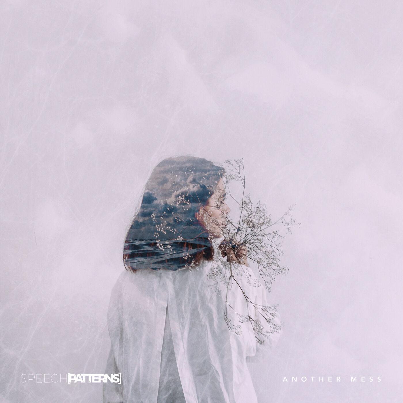 Speech Patterns - Another Mess [single] (2019)