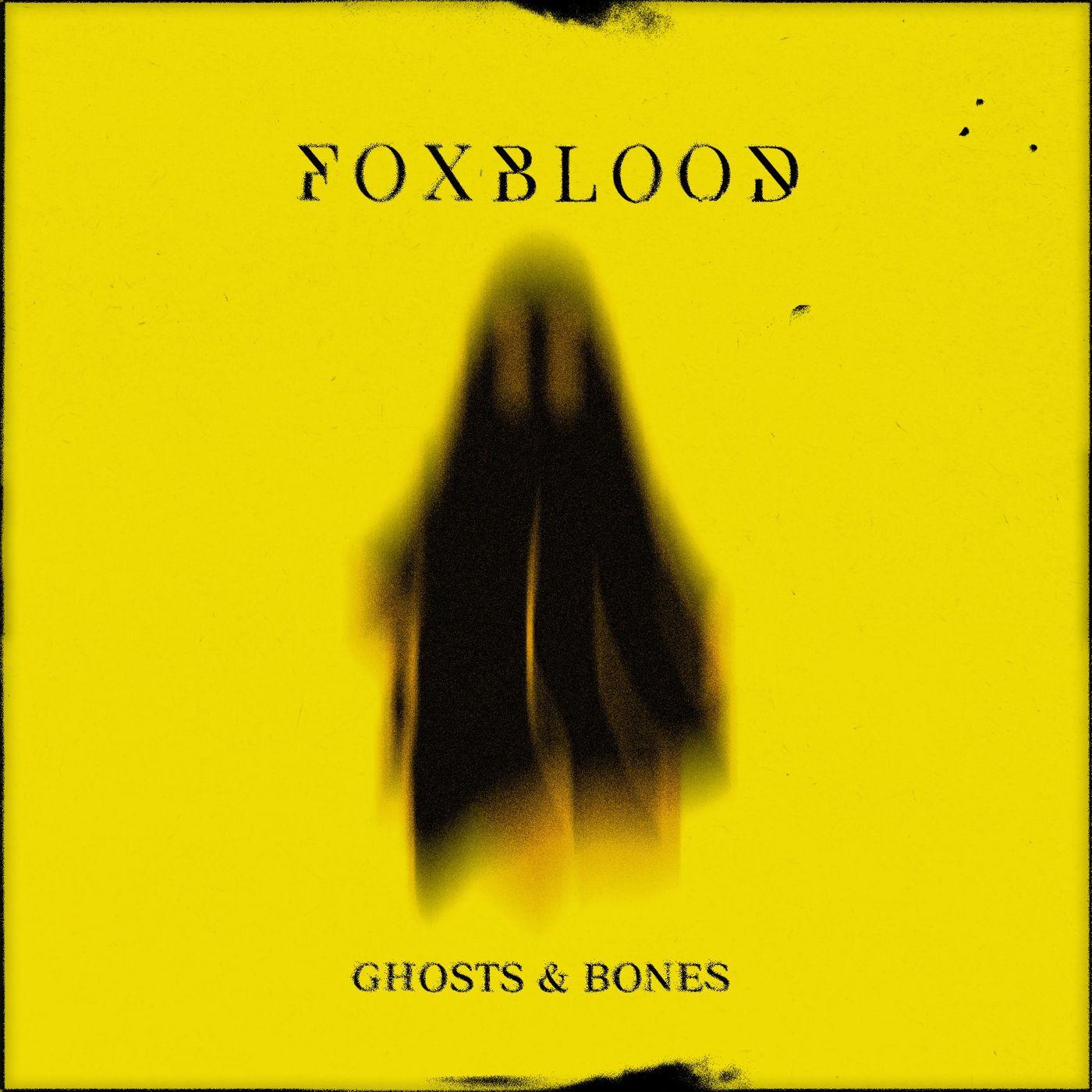 Foxblood - Ghosts & Bones [single] (2020)
