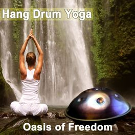 Hang Drum Yoga Mindfulness Hatha Yoga Hang Drum Session Listen On Deezer