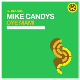 Album cover of Oye Mami