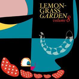 Various Artists - Lemongrass Garden, Vol.8