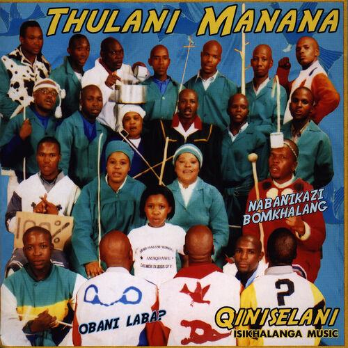 thulani manana qiniselani mp3