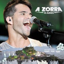 Download A Zorra - A Zorra 10 Anos (Ao Vivo) 2014