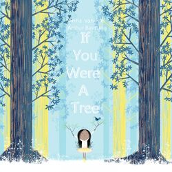 If You Were a Tree