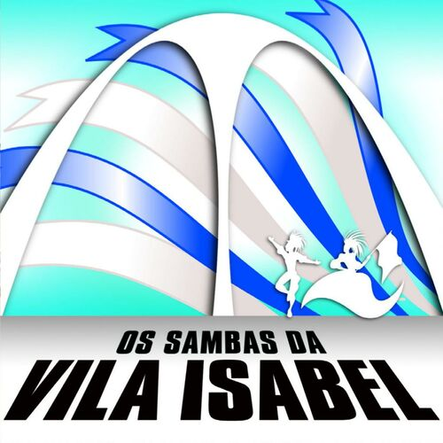 Baixar CD Os Sambas Da Vila Isabel – Vila Isabel (2006) Grátis
