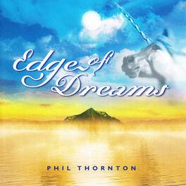 Phil Thornton - Edge of Dreams
