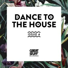 Album cover of Dance to the House Issue 4