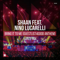 Bring It To Me (Kaaze rmx) - SHAAN