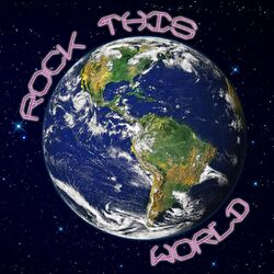 Rock This World