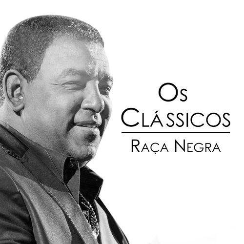 Baixar CD Raça Negra, Baixar CD Os Clássicos - Raça Negra 04 de out de 2017, Baixar Música Raça Negra - Os Clássicos 04 de out de 2017
