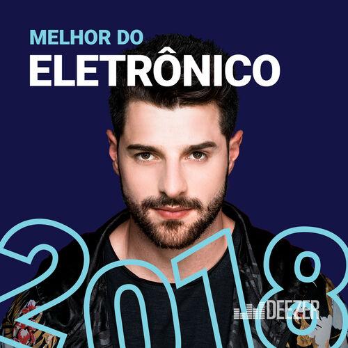 Baixar CD Melhor do Eletrônico 2018 – Vários Artistas (000) Grátis