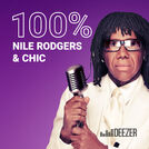 100% Nile Rodgers & Chic