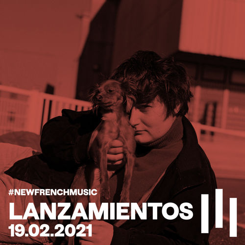 #NewFrenchMusic 2021 #07 Image
