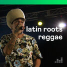 Latin Roots Reggae