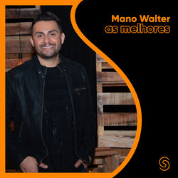 Mano Walter – As Melhores 2020 CD Completo