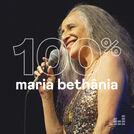 100% Maria Bethânia