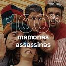 100% Mamonas Assassinas