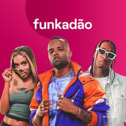 Funkadão – Agosto 2020 CD Completo
