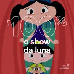 100% O Show da Luna 2020 download