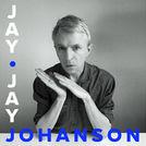 Jay-Jay Johanson\'s selection