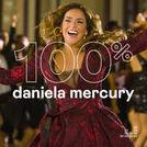 100% Daniela Mercury