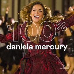 Download 100% Daniela Mercury 2020