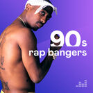 Rap Bangers 90