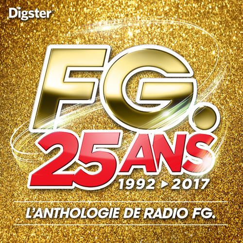 playlist radio fg 25 ans 1992 2017 couter sur deezer musique en streaming. Black Bedroom Furniture Sets. Home Design Ideas
