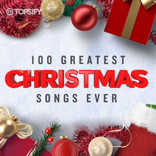 100 Greatest Christmas Songs Ever playlist - Listen now on Deezer   Music Streaming